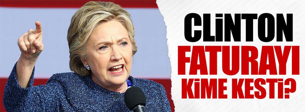 Clinton faturayı o isme kesti
