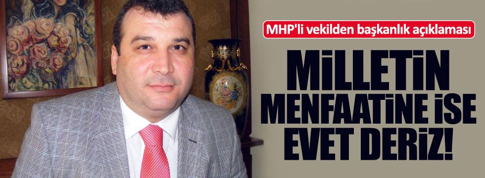 MHP'li vekilden Başkanlık açıklaması
