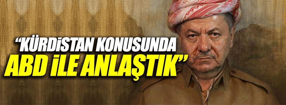 """Barzani: """"ABD ile anlaştık"""""""