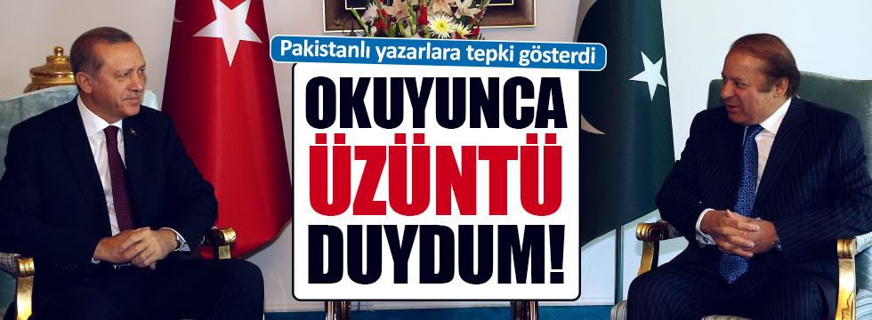 Erdoğan'dan Pakistanlı köşe yazarlarına tepki!