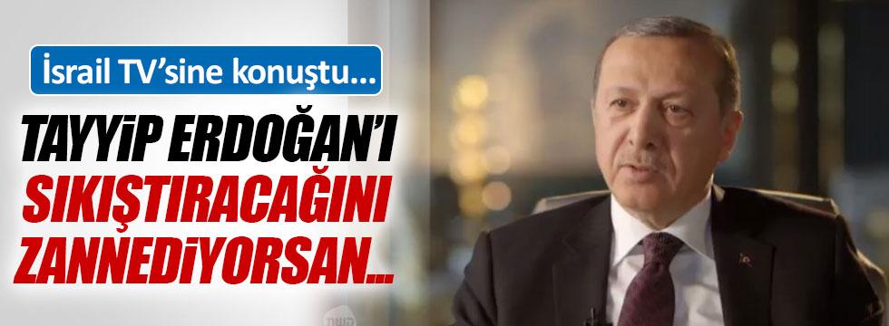 Erdoğan, İsrail TV'sine konuştu