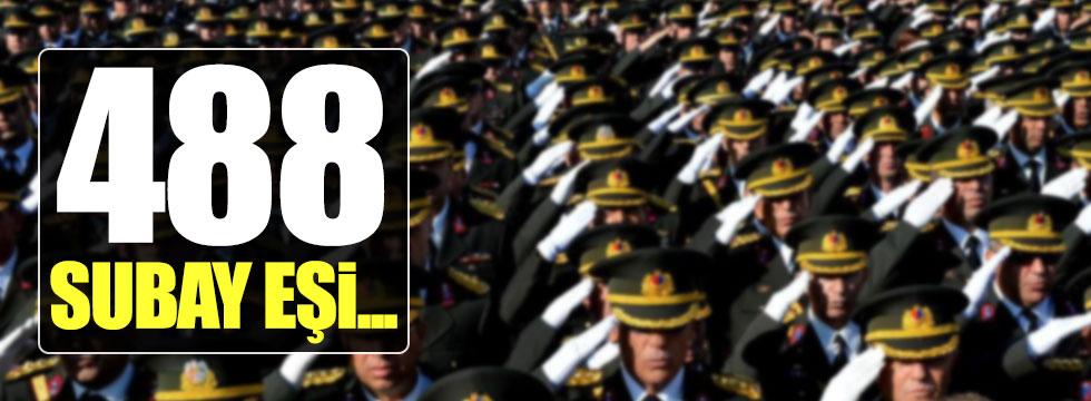 488 subay eşi...