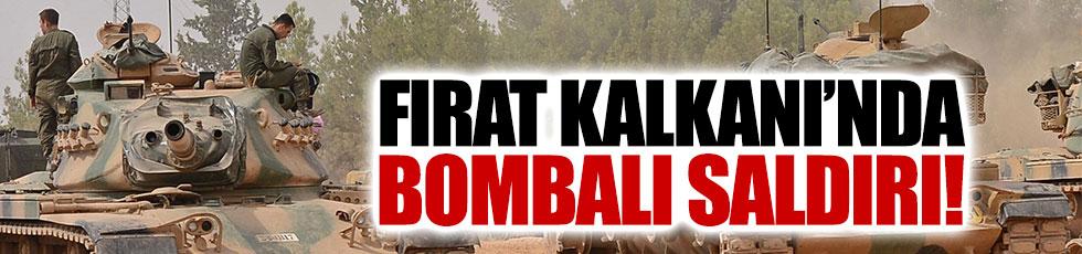 Fırat Kalkanı Operasyonu'nda bombalı saldırı! Askerlerimiz yaralandı