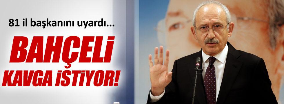 """Kılıçdaroğlu: """"Bahçeli kavga istiyor"""""""