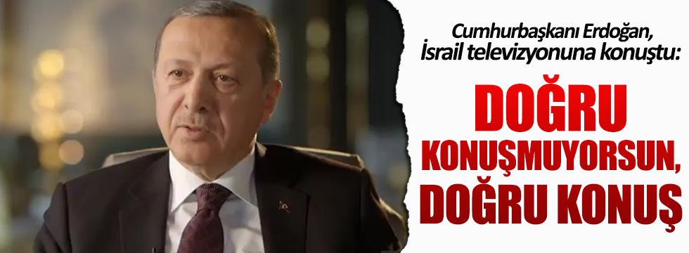 Erdoğan'ın İsrail televizyonuna verdiği röportaj yayınlandı