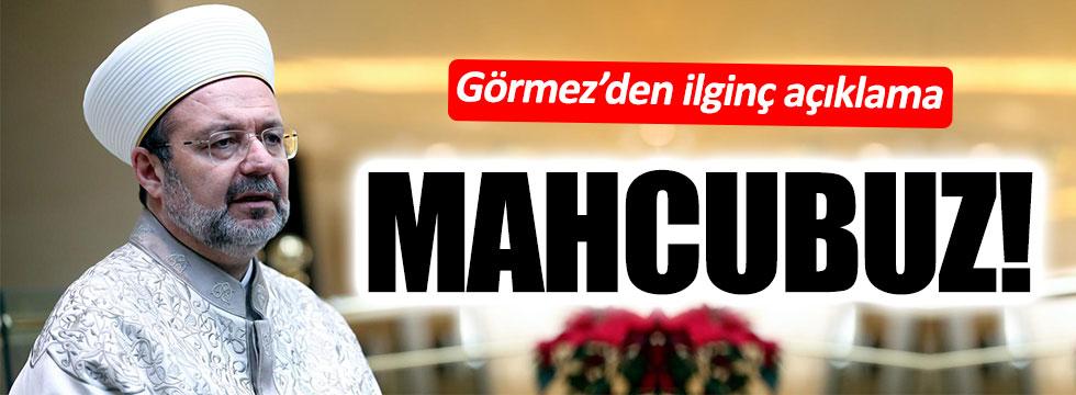 Mehmet Görmez: Diyanet teşkilatı olarak mahcubuz