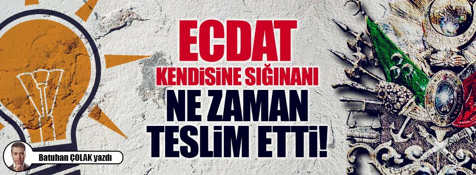 Ecdat, kendisine sığınanı ne zaman teslim etti!