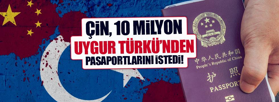 Çin, 10 milyon Uygur Türkü'nden pasaportlarını istedi