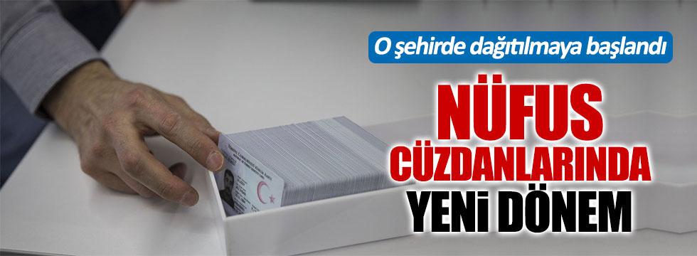 Burdur'da çipli kimlikler dağıtılmaya başlandı