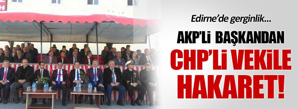 """AKP Başkandan CHP'li vekile hakaret: """"Beyni boş, ukala"""""""