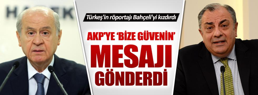 """Bahçeli'den AKP'ye """"bize güvenin"""" mesajı"""