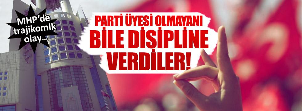 MHP, üye olmayan ülkücüyü disipline verdi!