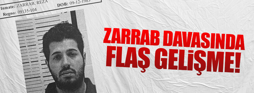 Zarrab davasında yeni gelişme