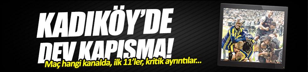 Fenerbahçe - Beşiktaş derbisi saat kaçta hangi kanalda?