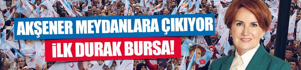 Meral Akşener, Bursa'dan harekete geçiyor!