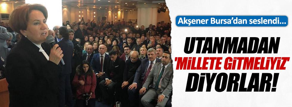 Meral Akşener Bursa'dan seslendi