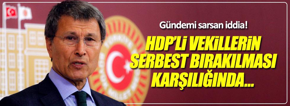 """Halaçoğlu'ndan çarpıcı iddia: """"AKP, HDP'li vekilleri serbest bırakacak"""""""