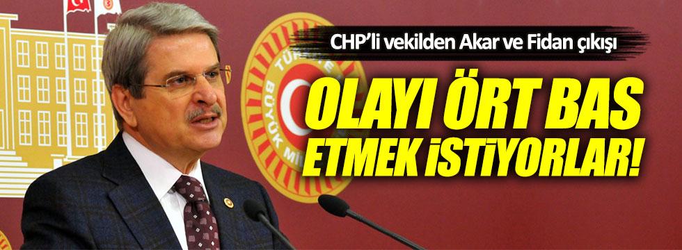 CHP'li Aytun Çıray'dan Hulusi Akar ve Hakan Fidan iddiası