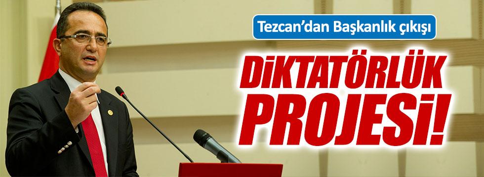 CHP'li Tezcan'dan Başkanlık sistemi açıklaması