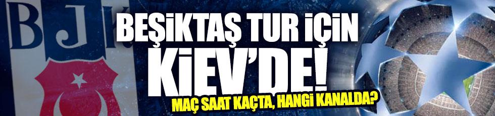 Beşiktaş tur için Kiev'de