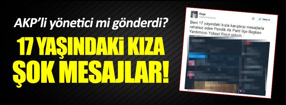 AKP'li yöneticinin hesabından şok eden mesajlar