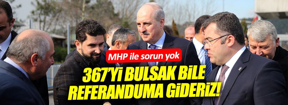 Numan Kurtulmuş: MHP ile sorun yok