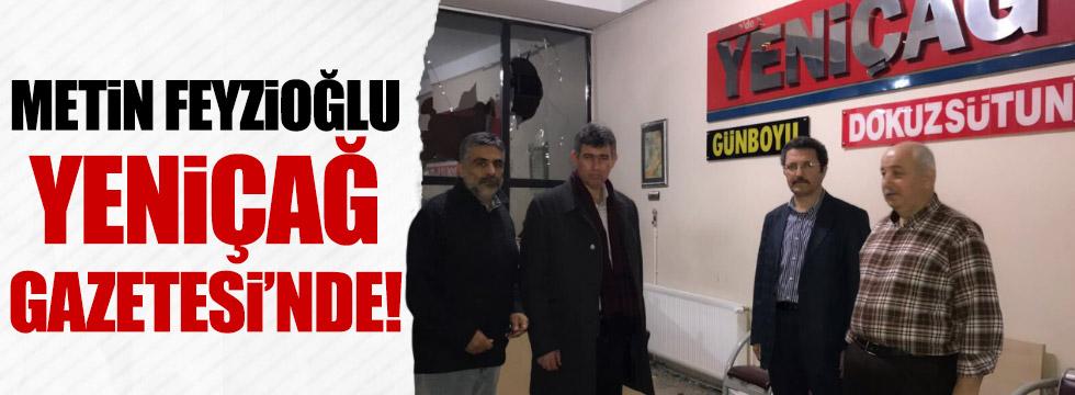 Metin Feyzioğlu gazetemizi ziyaret etti