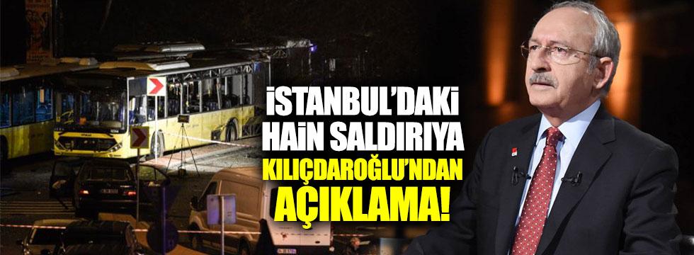 İstanbul'daki patlamaya Kılıçdaroğlu'ndan açıklama