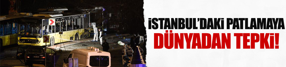 Beşiktaş'taki saldırıya dünyadan tepkiler