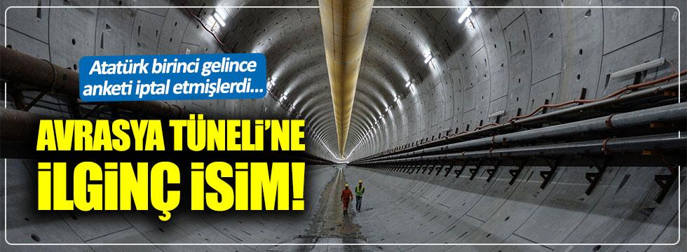 Avrasya Tüneli'nin ismi belli oldu