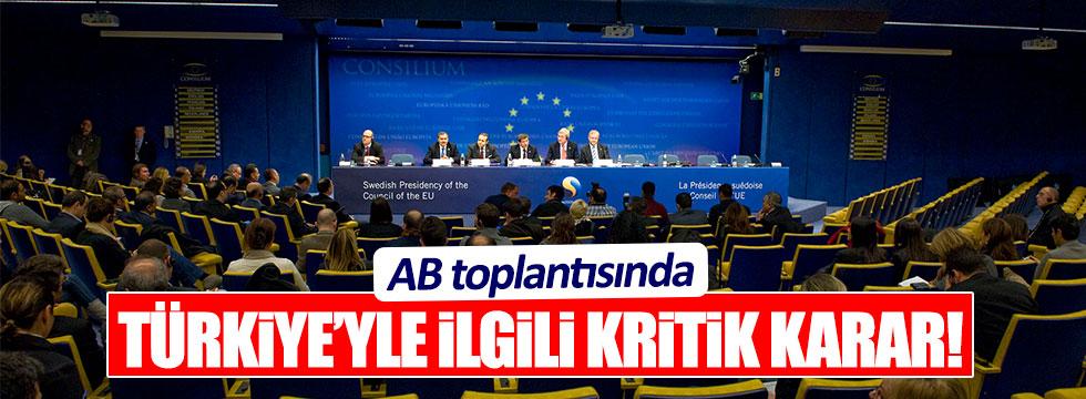 Avrupa Birliği, Türkiye ile ilgili kararını verdi