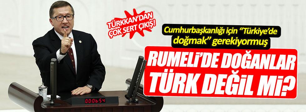 Lütfü Türkkan'dan çok sert 'Türk' çıkışı