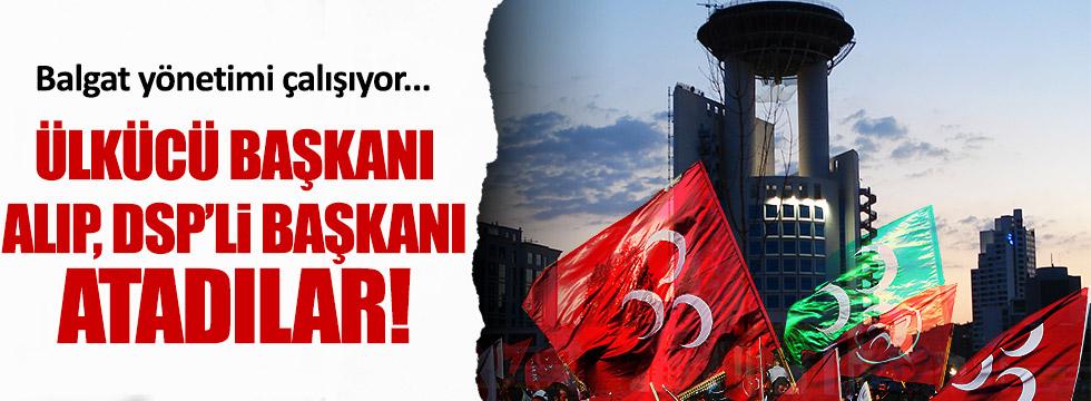 Ülkücü Başkanı alıp, DSP'li Başkanı atadılar!