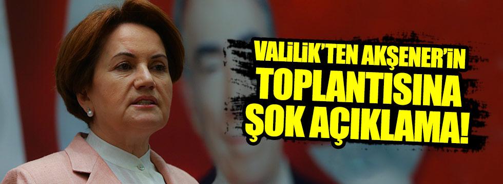 Akşener'in Yalova'daki toplantısı iptal edildi