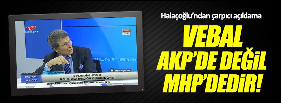 Yusuf Halaçoğlu: Vebal AKP'de değil MHP'dedir