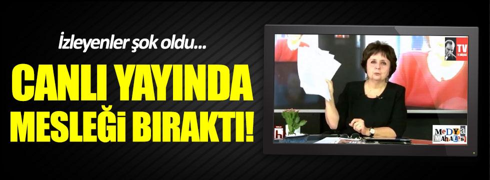 Ayşenur Arslan canlı yayında mesleği bıraktı