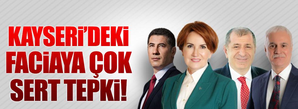 Akşener, Özdağ, Oğan ve Aydın'dan Kayseri'deki saldıraya ilişkin açıklama