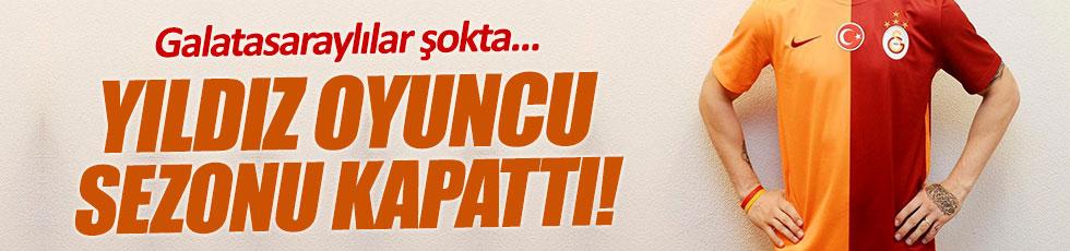 Galatasaray'ın yıldız oyuncusu sezonu kapattı