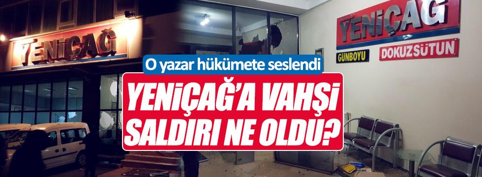 Rahmi Turan: Yeniçağ'a vahşi saldırı ne oldu?