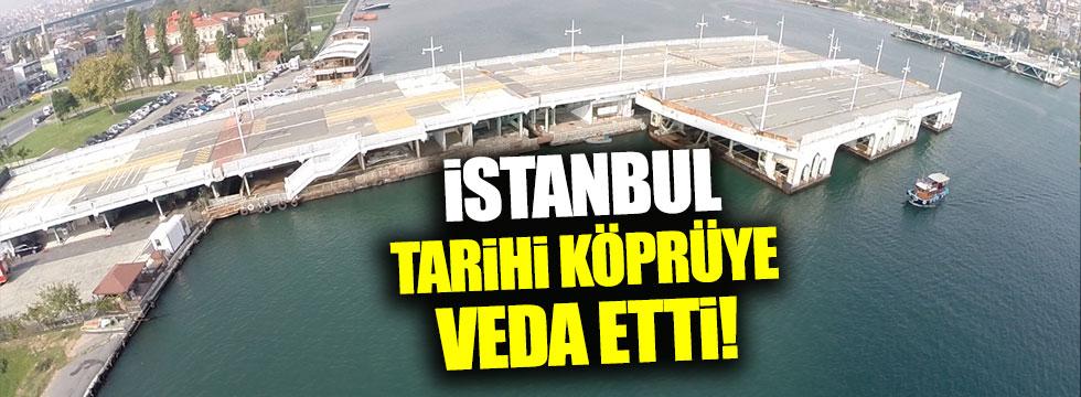 Tarihi Galata Köprüsü kaldırıldı