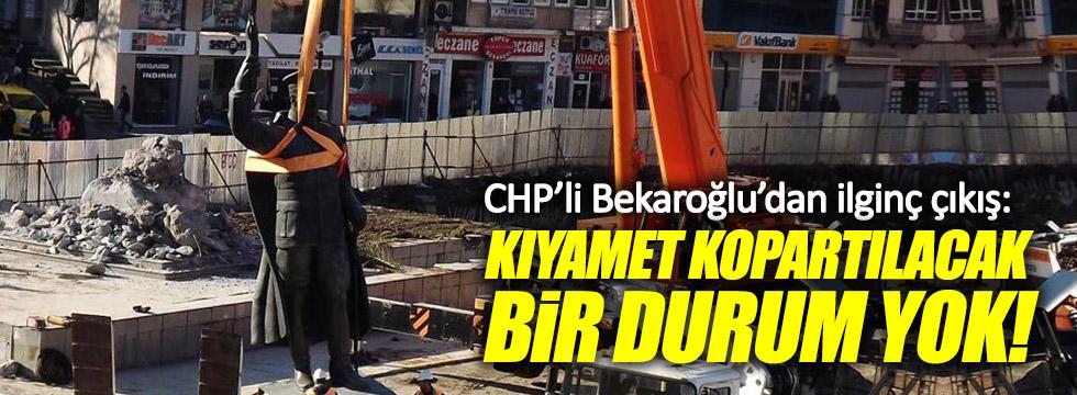 CHP'li Bekaroğlu'dan ilginç çıkış