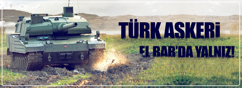 Türk askeri El Bab'da yalnız