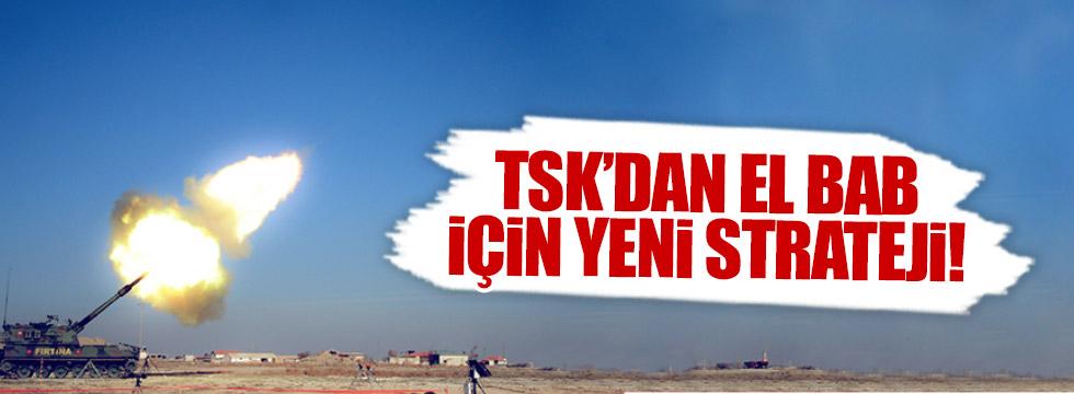 TSK'dan El Bab için yeni strateji!