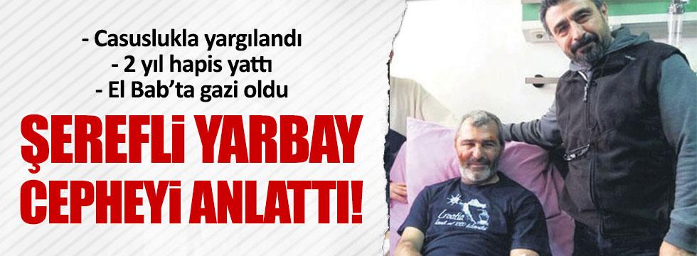Balyoz mağduru yarbay El Bab'ı anlattı