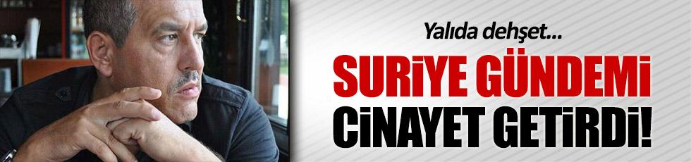 """Beykoz'da """"Suriye gündemi"""" cinayeti"""