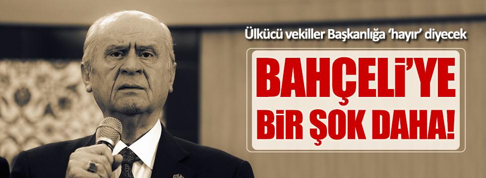 MHP'li vekiller Başkanlık sistemine 'Hayır' diyecek!