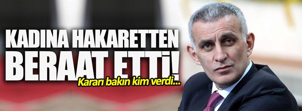 İsmail Hacıosmanoğlu'na 'beraat' kararı