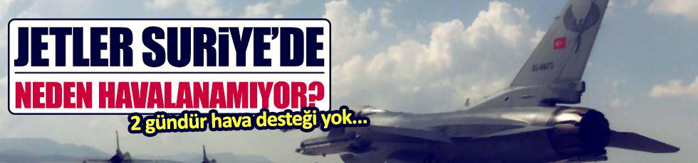 Suriye'de jetlerimiz neden havalanamıyor?