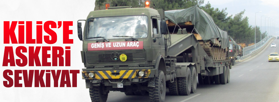 Kilis'e askeri araç sevkiyatı yapılıyor