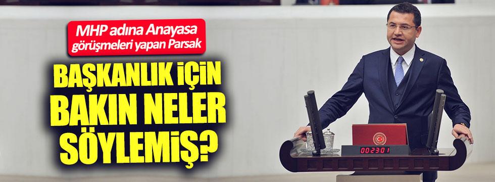 MHP'nin Anayasa görüşmelerini yürüten Parsak'tan tarihi u dönüşü
